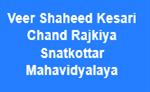 VSKCRSM-Veer Shaheed Kesari Chand Rajkiya Snatkottar Mahavidyalaya