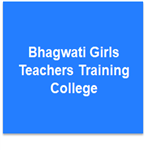 BGTTC-Bhagwati Girls Teachers Training College