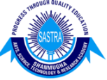 SASTRA-Shanmugha Arts Science Technology and Research Academy
