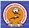 DBNSSM-Dr Babasaheb Nandurkar Sharirik Shikshan Mahavidyalaya
