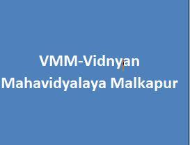VMM-Vidnyan Mahavidyalaya Malkapur