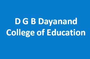 DGBDCE-D G B Dayanand College of Education