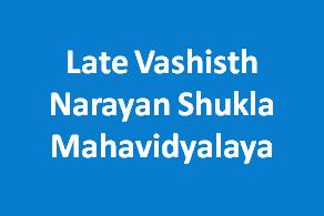 LVNSM-Late Vashisth Narayan Shukla Mahavidyalaya
