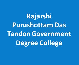 RPDTGDC-Rajarshi Purushottam Das Tandon Government Degree College