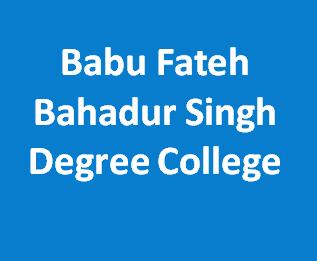 BFBSDC-Babu Fateh Bahadur Singh Degree College