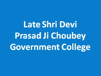 LSDPJCGC-Late Shri Devi Prasad Ji Choubey Government College