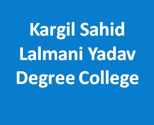 KSLYDC-Kargil Sahid Lalmani Yadav Degree College