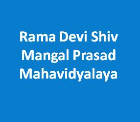 RDSMPM-Rama Devi Shiv Mangal Prasad Mahavidyalaya