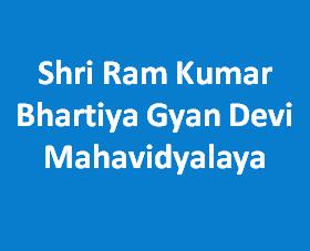 SRKBGDM-Shri Ram Kumar Bhartiya Gyan Devi Mahavidyalaya