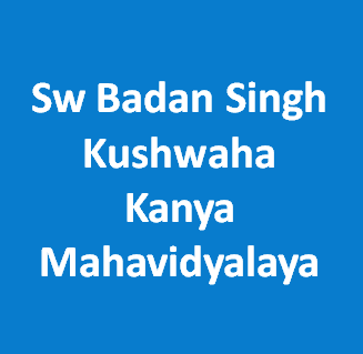 SBSKKM-Sw Badan Singh Kushwaha Kanya Mahavidyalaya