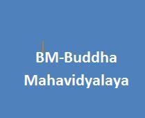 BM-Buddha Mahavidyalaya