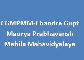 CGMPMM-Chandra Gupt Maurya Prabhavansh Mahila Mahavidyalaya