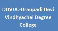 DDVDC-Draupadi Devi Vindhyachal Degree College