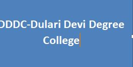 DDDC-Dulari Devi Degree College