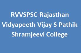 RVVSPSC-Rajasthan Vidyapeeth Vijay S Pathik Shramjeevi College
