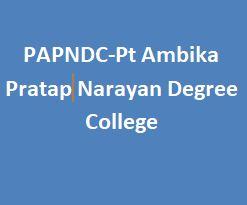 PAPNDC-Pt Ambika Pratap Narayan Degree College