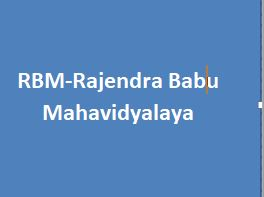 RBM-Rajendra Babu Mahavidyalaya