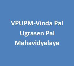VPUPM-Vinda Pal Ugrasen Pal Mahavidyalaya