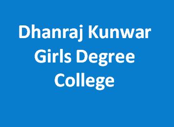 DKGDC-Dhanraj Kunwar Girls Degree College