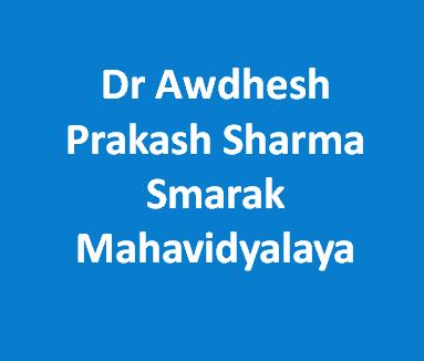 DAPSSM-Dr Awdhesh Prakash Sharma Smarak Mahavidyalaya