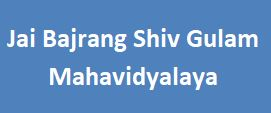 JBSGM-Jai Bajrang Shiv Gulam Mahavidyalaya