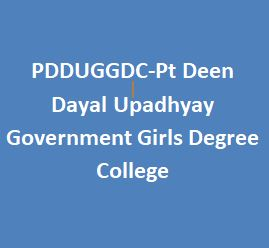 PDDUGGDC-Pt Deen Dayal Upadhyay Government Girls Degree College
