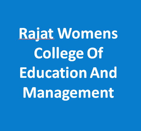 RWCEM-Rajat Womens College Of Education And Management