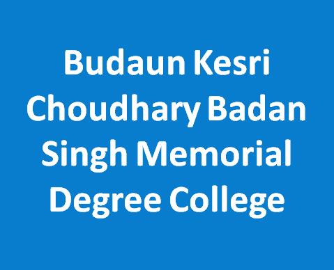 BKCBSMDC-Budaun Kesri Choudhary Badan Singh Memorial Degree College