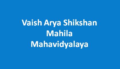 VASMM-Vaish Arya Shikshan Mahila Mahavidyalaya