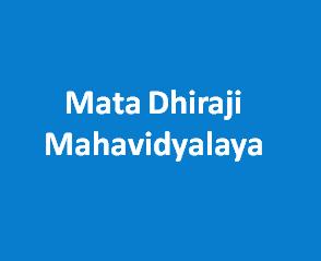 MDM-Mata Dhiraji Mahavidyalaya