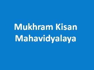 MKM-Mukhram Kisan Mahavidyalaya