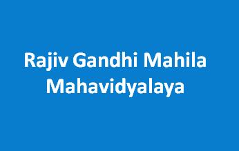 RGMM-Rajiv Gandhi Mahila Mahavidyalaya
