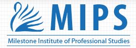 MIPS-Milestone Institute of Professional Studies
