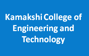 KCET-Kamakshi College of Engineering and Technology