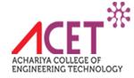 ACET-Achariya College of Engineering Technology