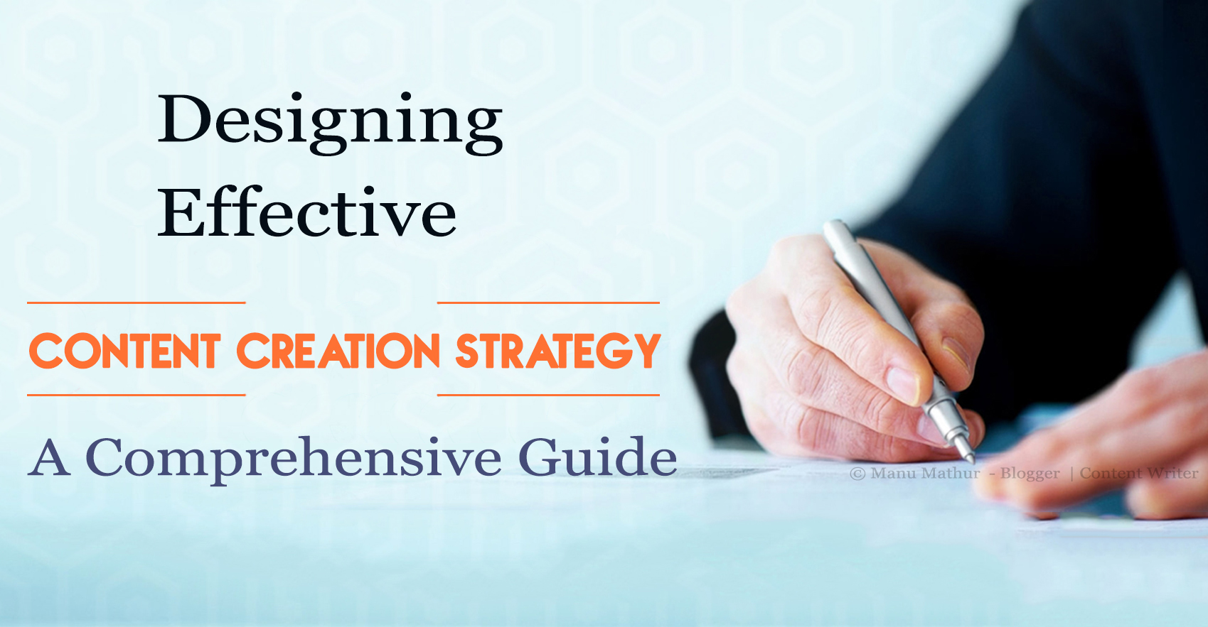 Content Creation Strategy- A Comprehensive Guide