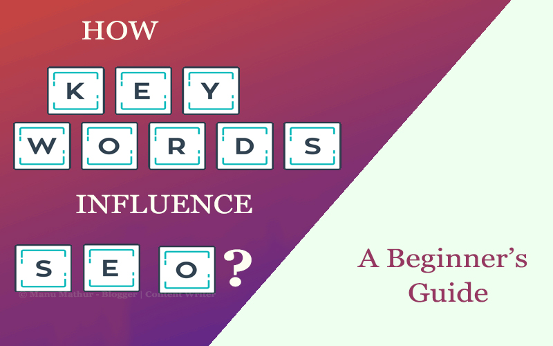 Keywords: How They Influence Your SEO Rankings in 2019