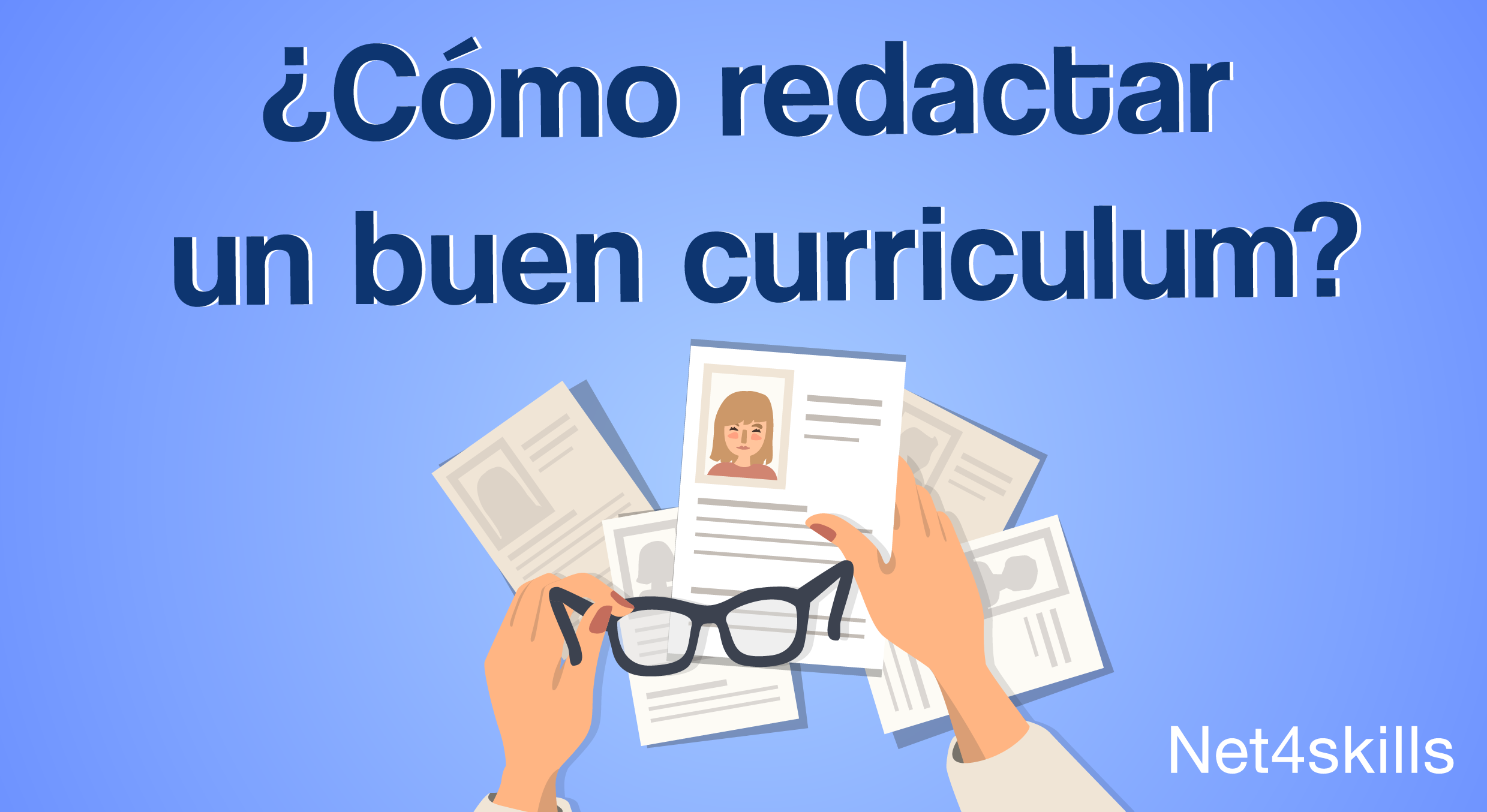 ¿Cómo redactar un buen curriculum?