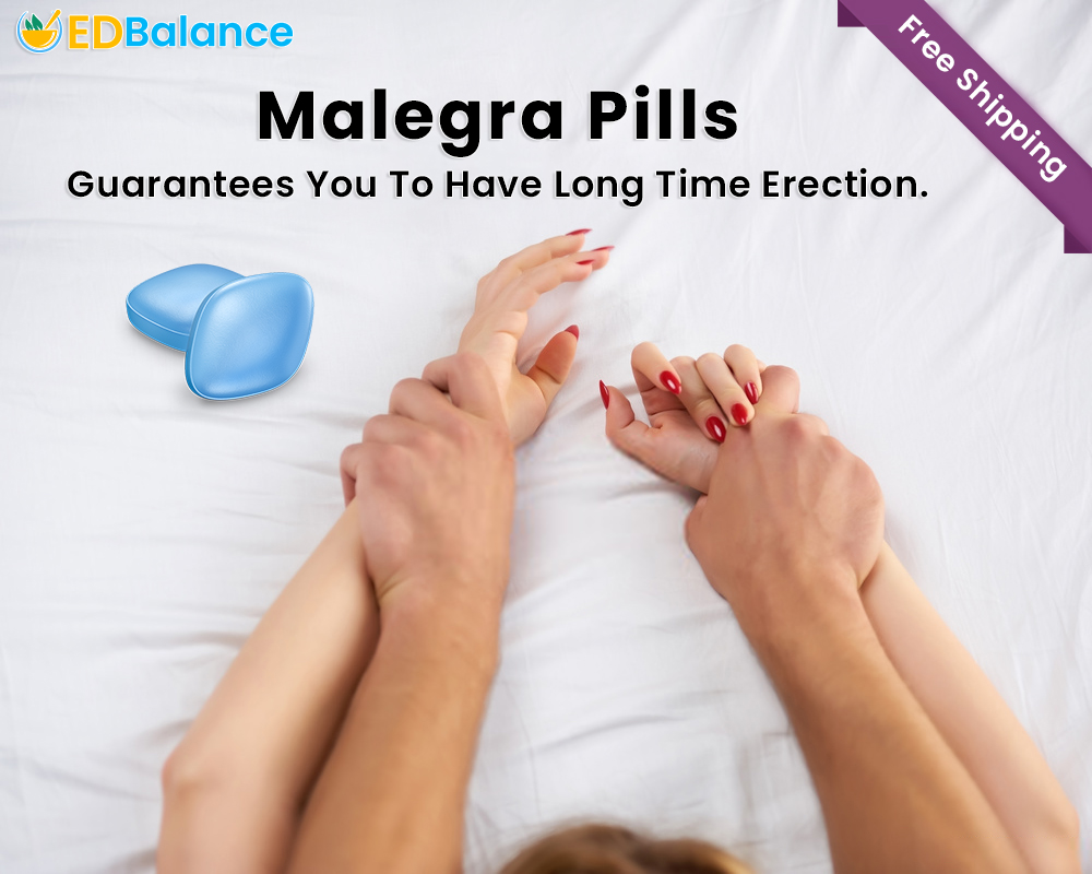 Malegra Pills Guarantee You to Have Long Time Erection