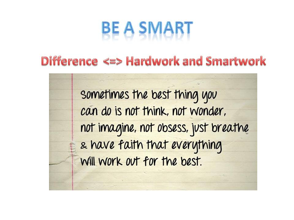 Smart work with our conscience