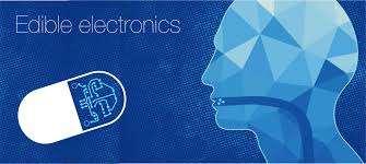 "THE ""EDIBLE ELECTRONICS"""