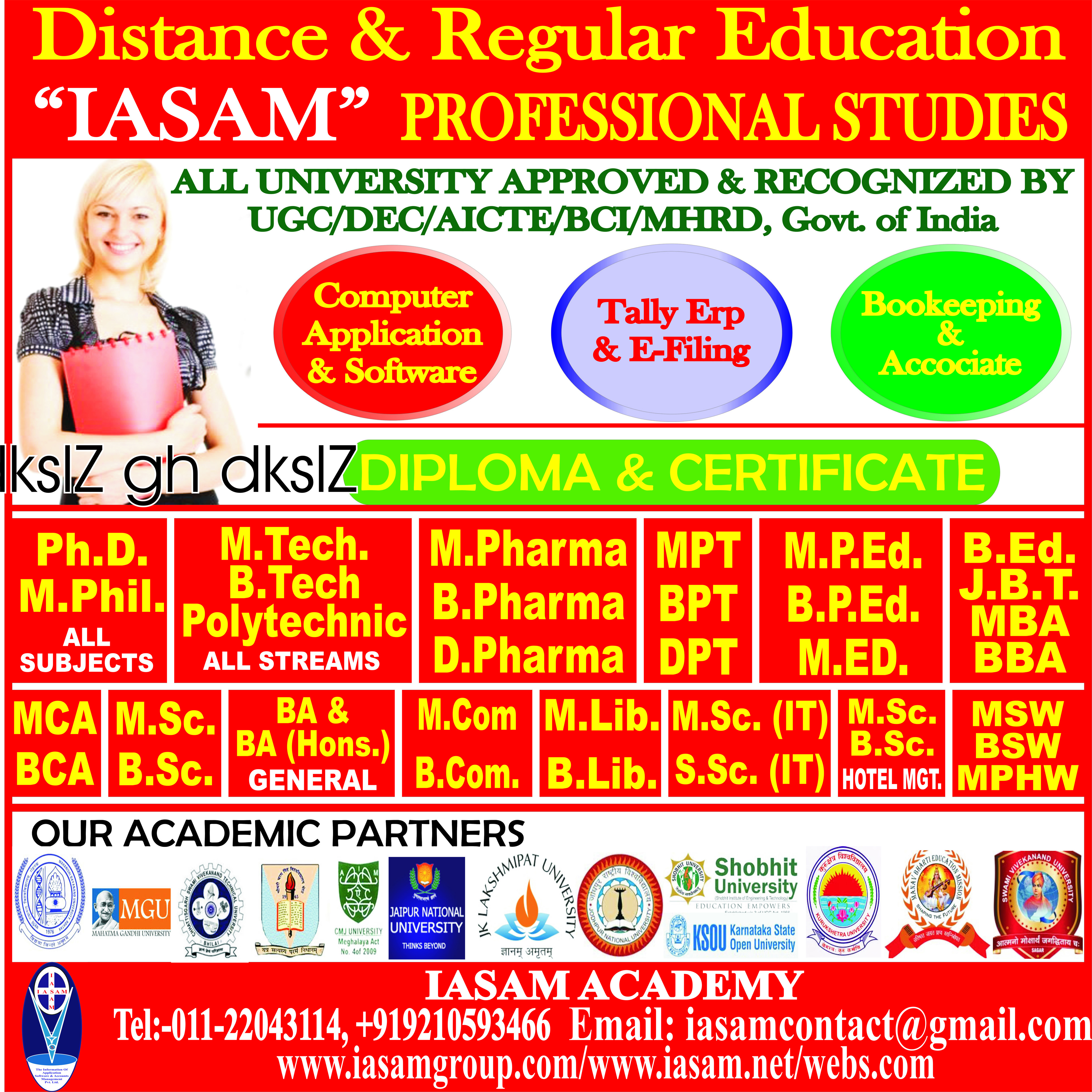 Distance & Regular Education,All University Approved & Recognized By UGC/DEC/AICTE/BCI/ MHRD,  Govt. Of India