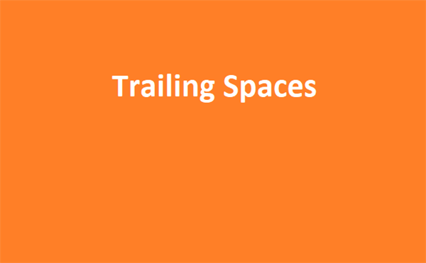 Trailing Spaces