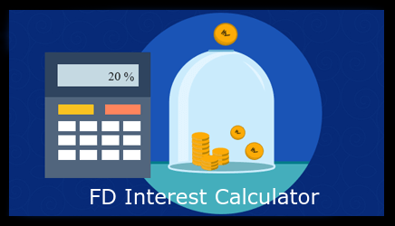 Use a FD Calculator to Simplify the Process of Declaring your FD Interest Income