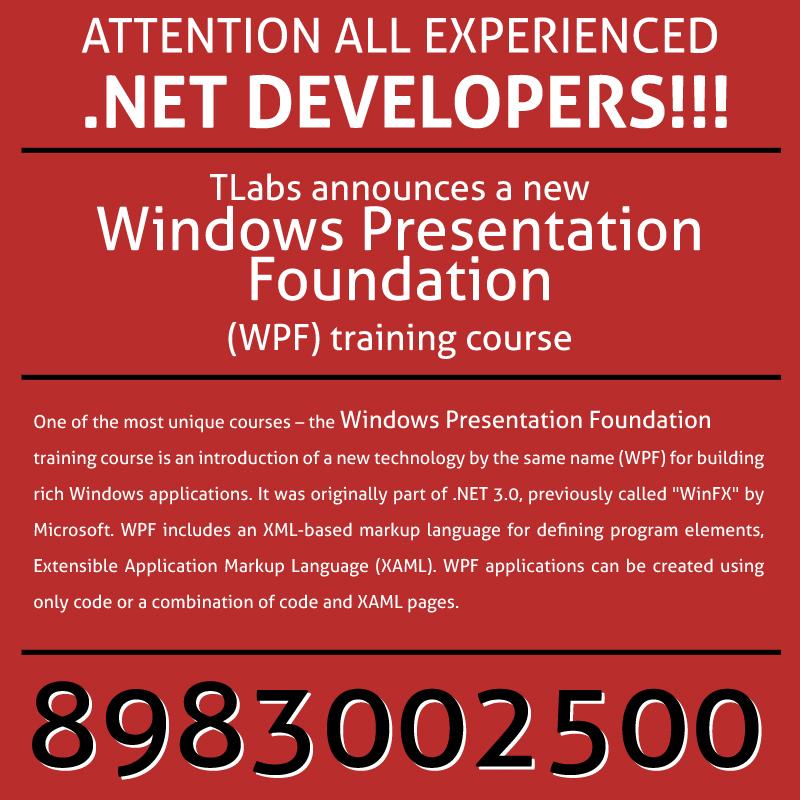WINDOWS PRESENTATION FOUNDATION (WPF) TRAINING