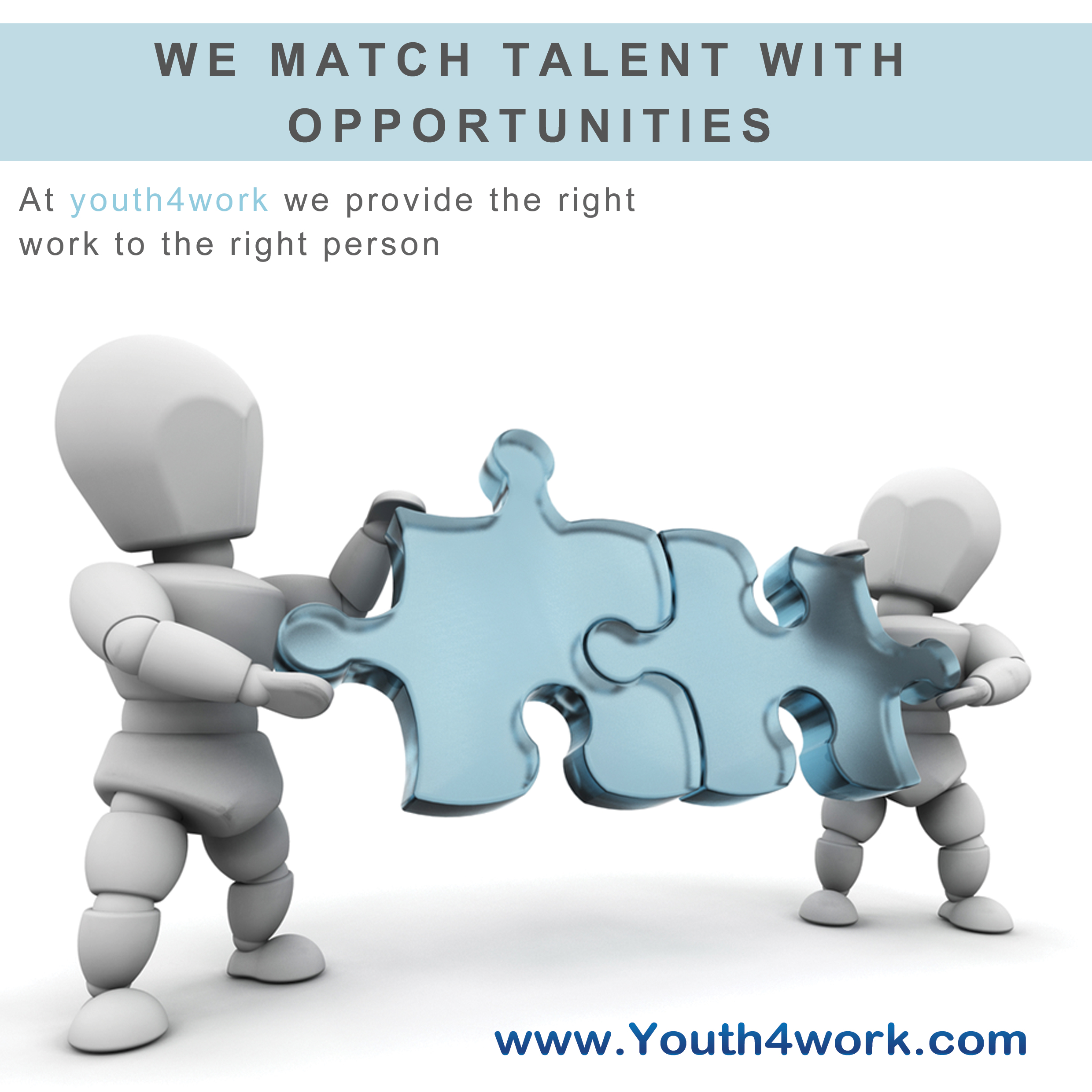 WE MATCH TALENT WITH OPPORTUNITIES