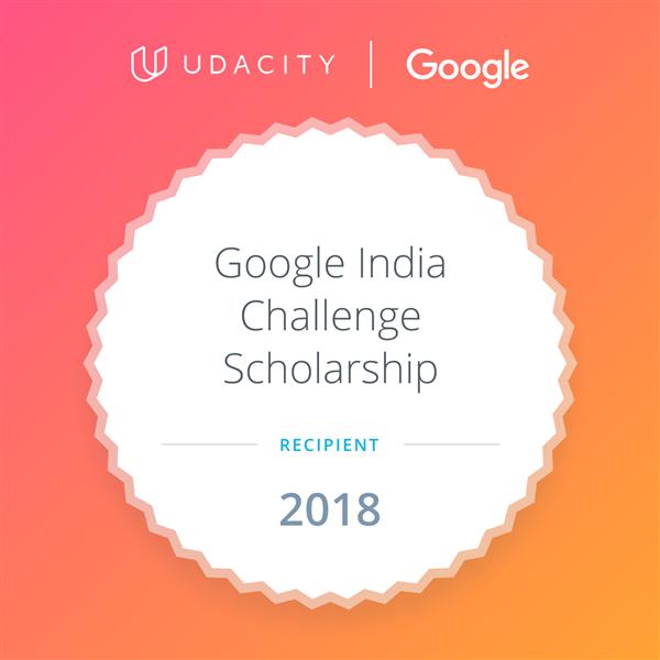 Google scholarship holder 2018.