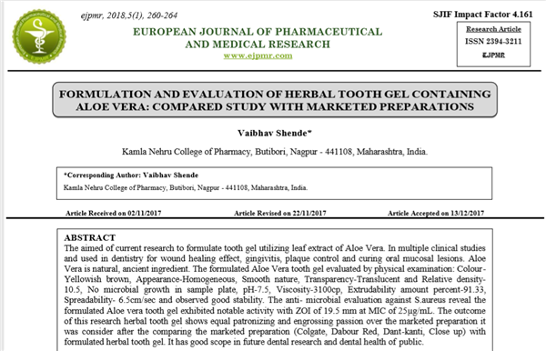 FORMULATION AND EVALUATION OF HERBAL TOOTH GEL CONTAINING ALOE VERA: COMPARED STUDY WITH MARKETED PR