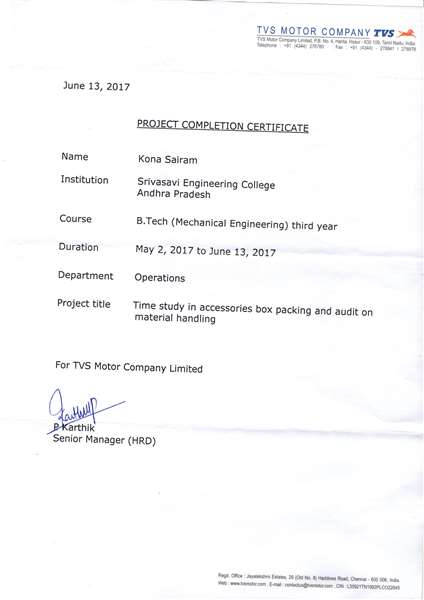 Did internship in TVS MOTOR COMPANY for 45 days.