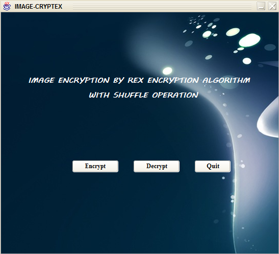 IMAGE ENCRYPTION BY REX ENCRYPTION ALGORITHM WITH SHUFFLE OPERATION